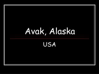 Avak, Alaska