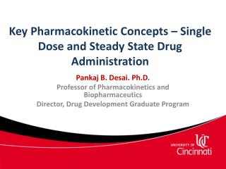 Key Pharmacokinetic Concepts – Single Dose and Steady State Drug Administration