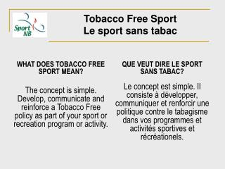WHAT DOES TOBACCO FREE SPORT MEAN?