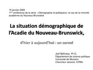 La situation démographique de l'Acadie du Nouveau-Brunswick,