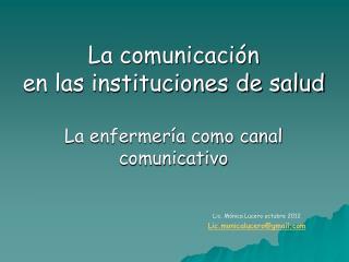 La comunicación  en las instituciones de salud La enfermería como canal comunicativo