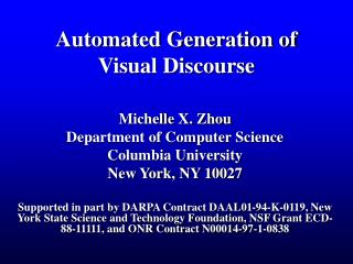 Automated Generation of Visual Discourse