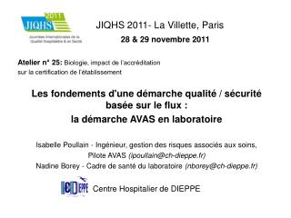 JIQHS 2011- La Villette, Paris 28  & 29 novembre 2011