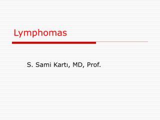 Lymphoma s