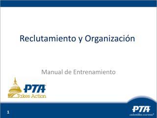Reclutamiento y Organización