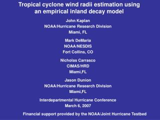 Tropical cyclone wind radii estimation using  an empirical inland decay model