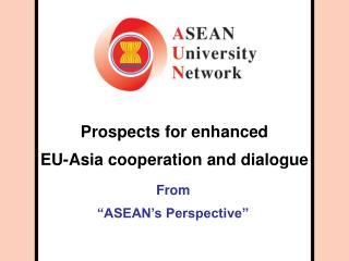 Prospects for enhanced  EU-Asia cooperation and dialogue