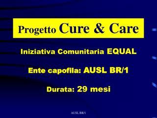 Progetto  Cure & Care