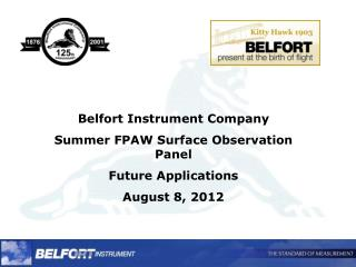 Belfort Instrument Company Summer FPAW Surface Observation Panel Future Applications