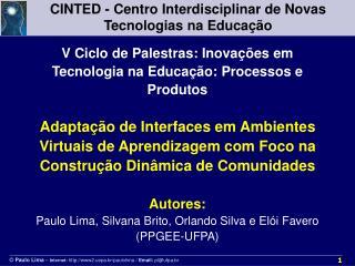 CINTED - Centro Interdisciplinar de Novas Tecnologias na Educação