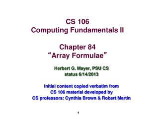 "CS 106 Computing Fundamentals II Chapter 84 "" Array Formulae """