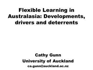 Flexible Learning in Australasia: Developments, drivers and deterrents