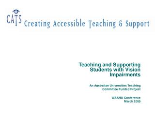 Teaching and Supporting Students with Vision Impairments An Australian Universities Teaching