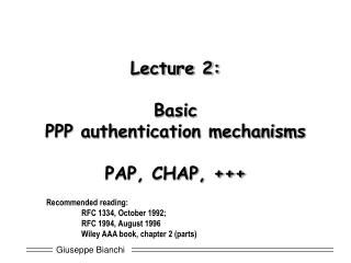 Lecture 2: Basic  PPP authentication mechanisms PAP, CHAP, +++