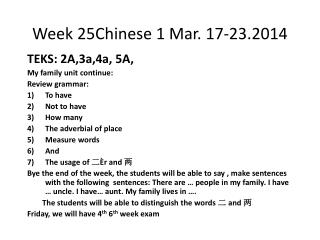 Week 25Chinese 1 Mar.  17-23.2014