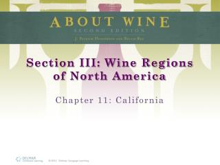Section III: Wine Regions of North America