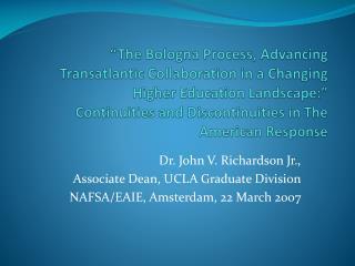 Dr. John V. Richardson Jr., Associate Dean, UCLA Graduate Division