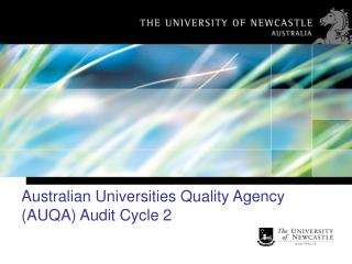 Australian Universities Quality Agency (AUQA) Audit Cycle 2