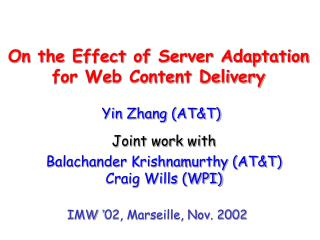 On the Effect of Server Adaptation  for Web Content Delivery