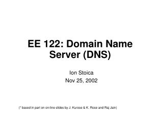 EE 122: Domain Name Server (DNS)