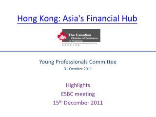 Hong Kong: Asia's Financial Hub