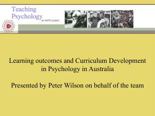 Learning outcomes and Curriculum Development in Psychology in Australia