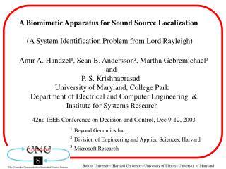 A Biomimetic Apparatus for Sound Source Localization