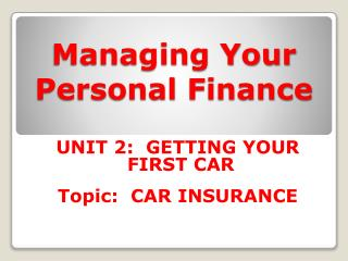 Managing Your Personal  Finance