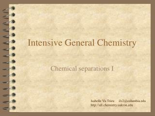 Intensive General Chemistry