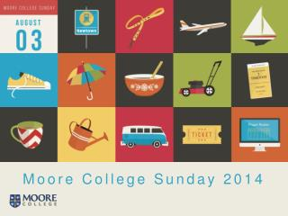 Moore College Sunday 2014