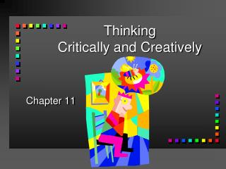 Thinking Critically and Creatively