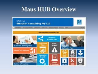 Maus  HUB Overview