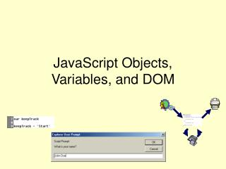 JavaScript Objects, Variables, and DOM