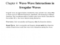 Chapter 4  Wave-Wave Interactions in Irregular Waves