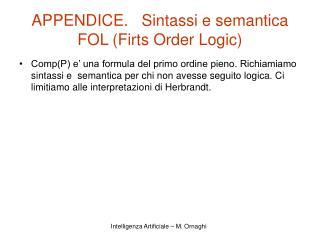 APPENDICE.   Sintassi e semantica FOL (Firts Order Logic)