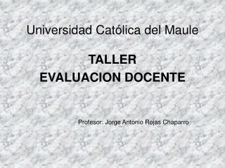 Universidad Cat�lica del Maule