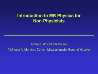 Introduction to MR Physics for Non-Physicists