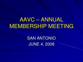 AAVC – ANNUAL MEMBERSHIP MEETING