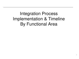 Integration Process Implementation  Timeline By Functional Area