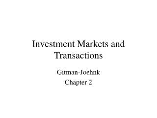 Investment Markets and Transactions