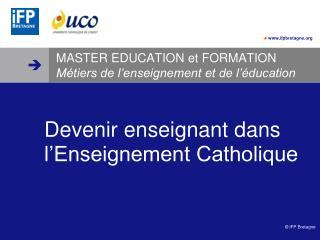 MASTER EDUCATION et FORMATION Métiers de l'enseignement et de l'éducation