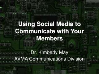Using Social Media to Communicate with Your Members