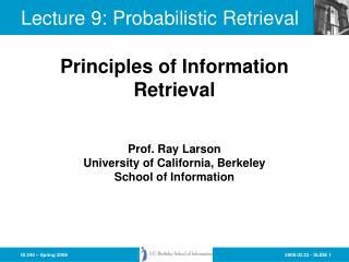 Lecture 9: Probabilistic Retrieval
