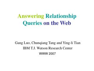 Answering Relationship Queries on the Web