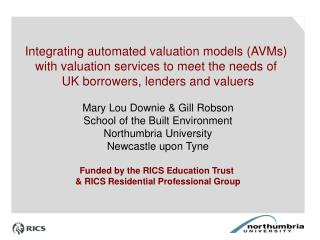 Integrating automated valuation models (AVMs)  with valuation services to meet the needs of