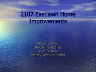 2107 Eastlawn Home Improvements