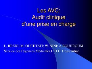 Les AVC:  Audit clinique  d'une prise en charge