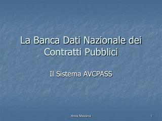 La Banca Dati Nazionale dei Contratti Pubblici