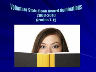 Volunteer State Book Award Nominations 2009-2010 Grades 7-12
