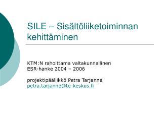 SILE – Sisältöliiketoiminnan kehittäminen